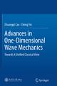 Advances in One-Dimensional Wave Mechanics