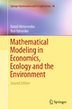 Mathematical Modeling in Economics, Ecology and the Environment