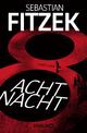 9783426521083 - Sebastian Fitzek: AchtNacht - Buch