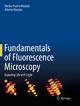 Fundamentals of Fluorescence Microscopy