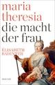 Maria Theresia: Die Macht der Frau