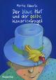 Der blaue Hut und der gelbe Kanarienvogel