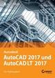 AutoCAD 2017 und AutoCAD LT 2017
