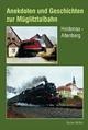 Anekdoten und Geschichten zur Müglitztalbahn - Stefan Müller