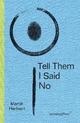 Martin Herbert - Tell Them I Said No