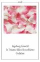 In Träume fallen Rosenblätter