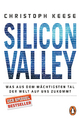 9783328100331 - Christoph Keese: Silicon Valley - Buch
