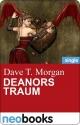 Deanors Traum (neobooks Singles) - Dave T. Morgan
