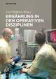 Ernährung in den operativen Disziplinen - Carl Meißner