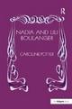 Nadia and Lili Boulanger - Caroline Potter