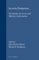 Security Flashpoints - John Norton Moore; Myron H. Nordquist
