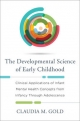 The Developmental Science of Early Childhood