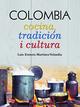 COLOMBIA: Cocina, tradición i cultura - Luis Ernesto Martínez Velandia