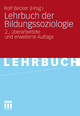 Lehrbuch der Bildungssoziologie - Rolf Becker