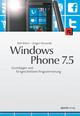 Windows Phone 7.5 - Ralf Ehlert;  Gregor Woiwode