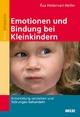 Emotionen und Bindung bei Kleinkindern - Éva Hédervári-Heller