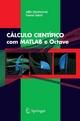 CÁLCULO CIENTÍFICO com MATLAB e Octave - A. Quarteroni;  F. Saleri