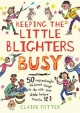 Keeping the Little Blighters Busy - Claire Potter