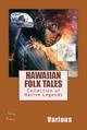 Hawaiian Folk Tales - Various Various;  Various Various