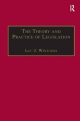 The Theory and Practice of Legislation - Luc J. Wintgens