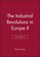 The Industrial Revolutions in Europe II, Volume 5 - Patrick O'Brien