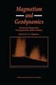 Magmatism and Geodynamics - O.A. Bogatikov