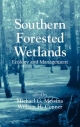 Southern Forested Wetlands - Michael G. Messina; William H. Conner