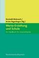 Werte-Erziehung und Schule - Reinhold Mokrosch