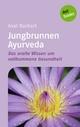 Jungbrunnen Ayurveda - Axel Burkart
