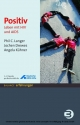 Positiv (eBook als PDF) - Phil C Langer;  Jochen Drewes;  Angela Kühner