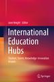 International Education Hubs - Jane Knight