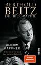 Berthold Beitz - Joachim Käppner