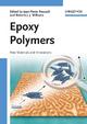 Epoxy Polymers - Jean-Pierre Pascault; R. J. J. Williams