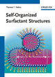 Self-Organized Surfactant Structures - Tharwat F. Tadros