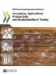 Innovation, Agricultural Productivity and Sustainability in Turkey