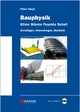 Bauphysik - Klima Wärme Feuchte Schall - Peter Häupl