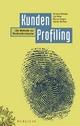 KundenProfiling - Andreas Wenzlau;  Ute Höfer;  Marcus Siegert;  Sabine Wohlrab