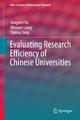 9789811040283 - Yongmei Hu; Wenyan Liang; Yipeng Tang: Evaluating Research Efficiency of Chinese Universities - Book