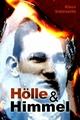 Hölle und Himmel - Klaus Steinvorth
