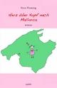 Herz über Kopf nach Mallorca - Nico Fleming