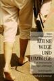 Meine Wege und Umwege - Helen Schüngel-Straumann