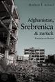 Afghanistan, Srebrenica & zurück - Norbert F. Schaaf