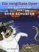 Die vergiftete Oper - Gerd Schuster
