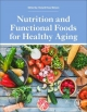 Nutrition and Functional Foods for Healthy Aging