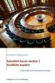 Ratsarbeit besser machen 2 - Rechtliche Aspekte - Bertelsmann Stiftung