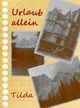Urlaub allein - Tilda -