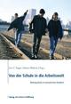 Von der Schule in die Arbeitswelt - Jens U. Prager; Clemens Wieland