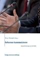 Reformen kommunizieren - Werner Weidenfeld