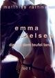 Emma Nielsen - Die mit dem Teufel tanzt - Teil 1 - Matthias Rathmer
