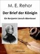 Der Brief der Königin - Manfred Rehor